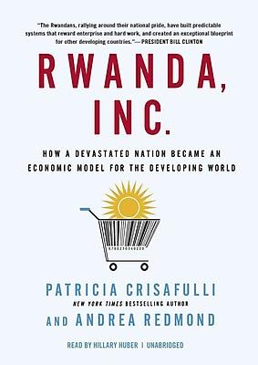 Rwanda, Inc. Patricia Crisafulli, Andrea Redmond CD
