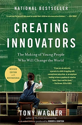 Creating Innovators Tony Wagner Hardcover