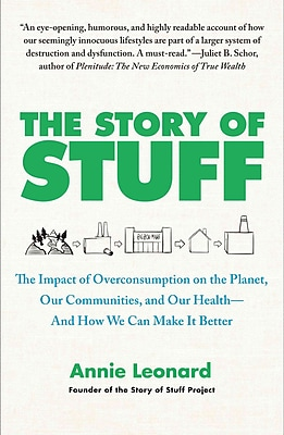 The Story of Stuff Annie Leonard Paperback