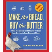 Make the Bread, Buy the Butter Jennifer Reese Paperback