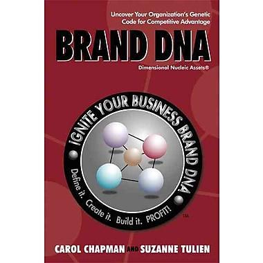 Brand DNA Suzanne Tulien , Carol Chapman iUniverse