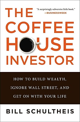 The Coffeehouse Investor Bill Schultheis Paperback