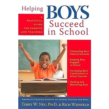 Helping Boys Succeed in School Terry W. Neu, Rich Weinfeld Paperback