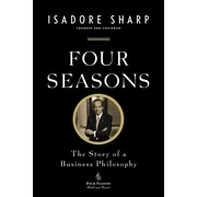 Four Seasons Isadore Sharp Paperback