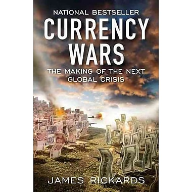 Currency Wars James Rickards Paperback