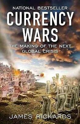 Currency Wars James Rickards Paperback