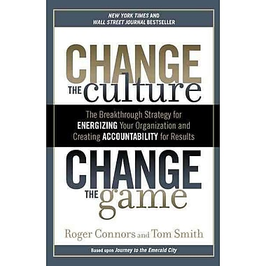 Change the Culture, Change the Game Roger Connors, Tom Smith Paperback