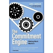 The Commitment Engine John Jantsch Hardcover