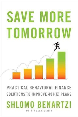 Save More Tomorrow Shlomo Benartzi Hardcover