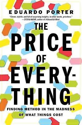 The Price of Everything Eduardo Porter Paperback