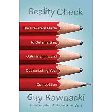 Reality Check Guy Kawasaki Paperback