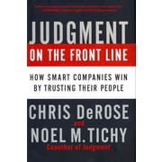 Judgment on the Front Line Noel M. Tichy , Chris DeRose Hardcover