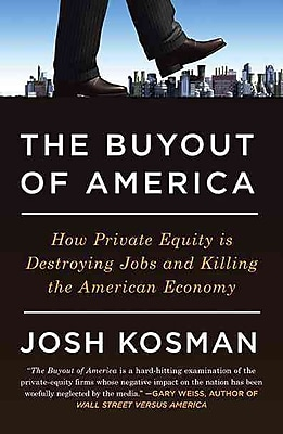 The Buyout of America Josh Kosman Paperback
