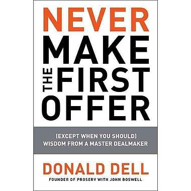 Never Make the First Offer John Boswell , Donald Dell Paperback