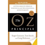 The Oz Principle Craig Hickman, Tom Smith, Roger Connors  Paperback
