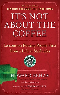It's Not About the Coffee Howard Behar, Janet Goldstein Paperback