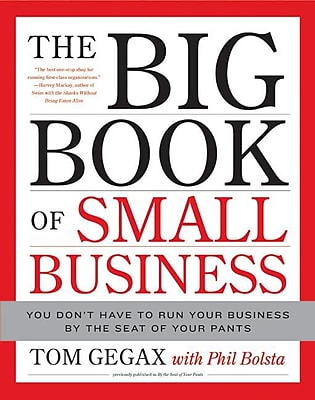 The Big Book of Small Business Tom Gegax, Phil Bolsta Hardcover