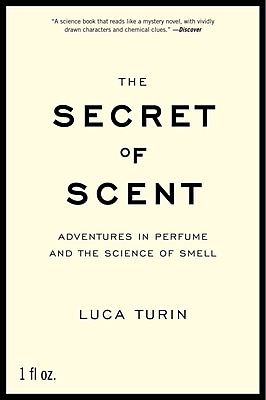 The Secret of Scent Luca Turin Paperback