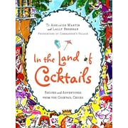 In the Land of Cocktails Ti Adelaide Martin, Lally Brennan Hardcover