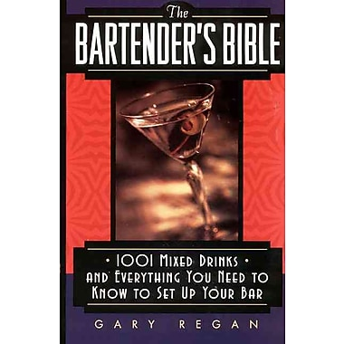The Bartender's Bible Gary Regan Mass Market Paperback