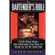 The Bartender's Bible Gary Regan Mass Market Paperback