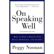 On Speaking Well Peggy Noonan Paperback