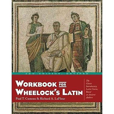 Workbook for Wheelock's Latin Paul T. Comeau, Richard A. LaFleur Paperback