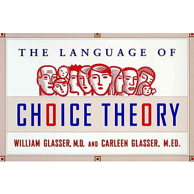 Choice Theory in the Classroom M.D. Glasser William Paperback