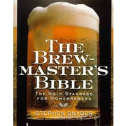 The Brewmaster's Bible Stephen Snyder Paperback