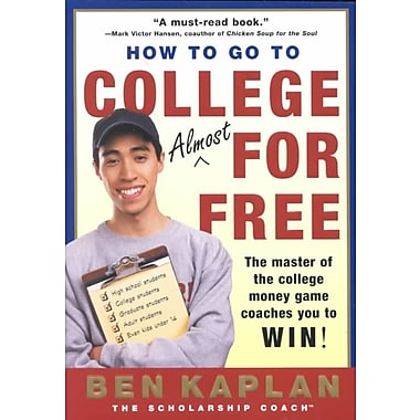 How to Go to College Almost for Free Ben Kaplan Paperback