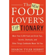 The New Food Lover's Tiptionary Sharon Tyler Herbst  Paperback