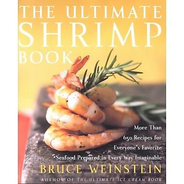 The Ultimate Shrimp Book Bruce Weinstein Paperback