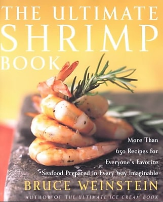 The Ultimate Shrimp Book Bruce Weinstein Paperback