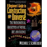 A Beginner's Guide to Constructing the Universe Michael S. Schneider Paperback