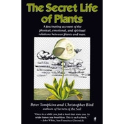 The Secret Life of Plants Peter Tompkins, Christopher Bird Paperback