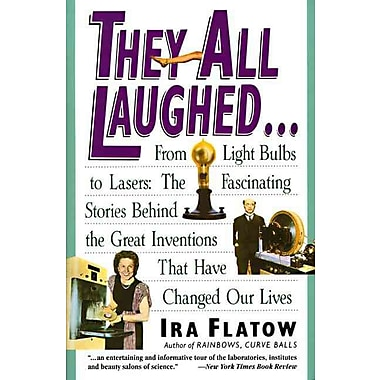 They All Laughed Ira Flatow Paperback