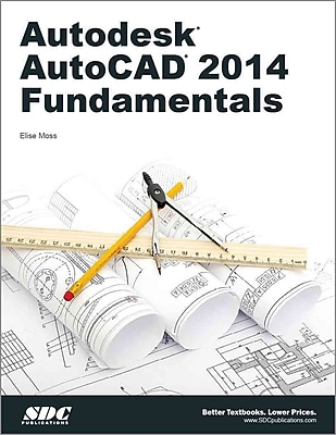 Autodesk Autocad 2014 Fundamentals Elise Moss Paperback