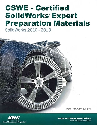 CSWE - Certified SolidWorks Expert Preparation Materials Paul Tran Paperback