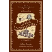 The House Servant's Directory Robert Roberts Hardcover