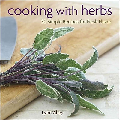 Cooking with Herbs Lynn Alley Hardcover 474490