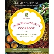 Dr. Mao's Secrets of Longevity Cookbook Dr. Maoshing Ni Paperback