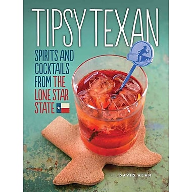 Tipsy Texan David Alan Hardcover