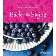 The Back in the Swing Cookbook Barbara Unell, Judith Fertig Hardcover
