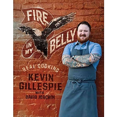 Fire in My Belly Kevin Gillespie, David Joachim Hardcover