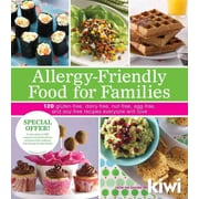 Allergy-Friendly Food for Families Editors of Kiwi Magazine Paperback