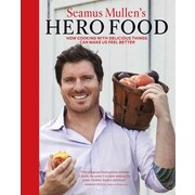 Seamus Mullen's Hero Food Seamus Mullen Hardcover