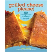 Grilled Cheese, Please! Laura Werlin Hardcover