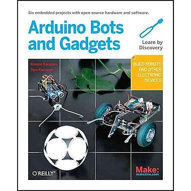 Arduino Bots And Gadgets Tero Karvinen , Kimmo Karvinen Paperback