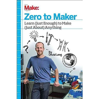 Zero to Maker David Lang Maker Media