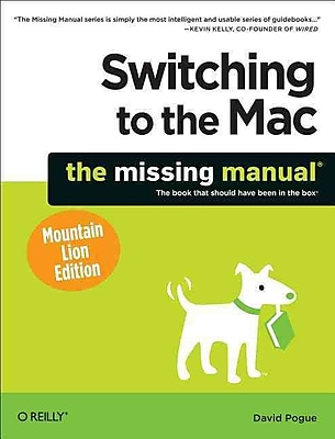Switching to the Mac: The Missing Manual David Pogue Paperback